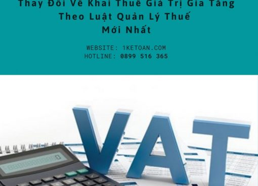 8 thay đổi về thuế kê khai thuế giá trị gia tăng